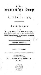 Ueber dramatische Kunst und Litteratur: Vorlesungen, Volume 3