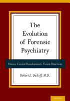 The Evolution of Forensic Psychiatry PDF