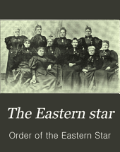 The Eastern Star: Volume 9