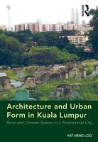 Architecture and Urban Form in Kuala Lumpur PDF