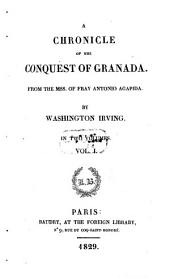 A Chronicle of the Conquest of Granada: In Two Volumes, Volume 1