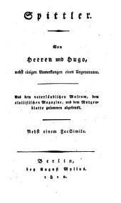 Spittler: Aus dem vaterländischen Museum, dem civilistischen Magazine, und dem Morgenblatte zusammen abgedruckt : Nebst einem Facsimile