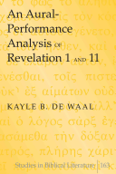 An Aural Performance Analysis of Revelation 1 and 11