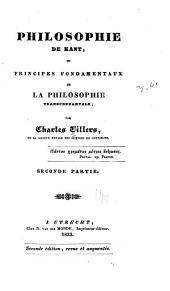 Philosophie de Kant: ou Principes fondamentaux de la philosophie transcendentale, Volume2