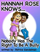 Nobody Has The Right To Be A Bully