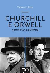 Churchill e Orwell   A Luta pela Liberdade PDF