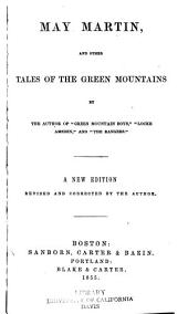 May Martin: and other tales of the Green Mountains