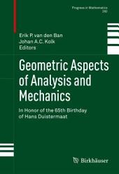 Geometric Aspects of Analysis and Mechanics: In Honor of the 65th Birthday of Hans Duistermaat