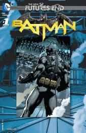 Batman: Futures End (2014-) #1