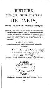 Histoire physique, civile et morale de Paris: depuis les premiers temps historiques jusqu'a nos jours. 4