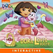 Dora Loves Boots (Dora the Explorer)