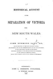 Historical Account of the Separation of Victoria from New South Wales