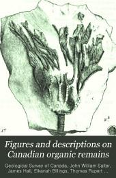 Figures and Descriptions on Canadian Organic Remains: Volumes 3-4