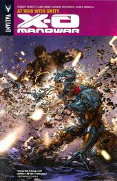 X-O Manowar Vol. 5: At War With Unity TPB