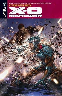 X-O Manowar Vol. 5: At War With Unity TPB