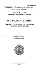 The Acarina Or Mites: A Review of the Group for the Use of Economic Entomologists