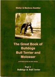The Great Book of Bulldogs  Bull Terrier and Molosser PDF