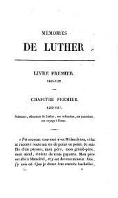 Mémoires de Luther, écrits par lui-méme: Volume1