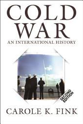 Cold War: An International History, Edition 2