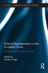 Political Representation In The European Union Book PDF