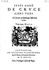 De cruce libri III ... una cum notis