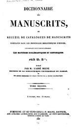 Dictionnaire des manuscrits: ou Recueil de catalogues de manuscrits existants dans les principales bibliothèques d'Europe, concernant plus particulièrement les matières ecclésiastiques et historiques, Volume41