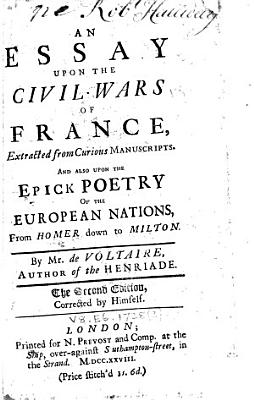 An Essay Upon the Civil Wars of France