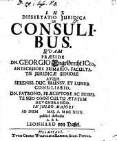 I. N. J. Dissertatio Juridica De Consulibus