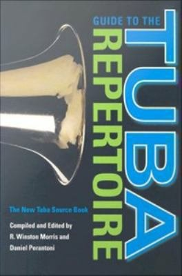 Guide to the Tuba Repertoire  Second Edition
