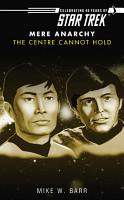 Star Trek  The Centre Cannot Hold PDF
