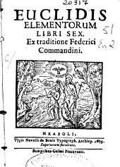 Euclidis elementorum libri sex