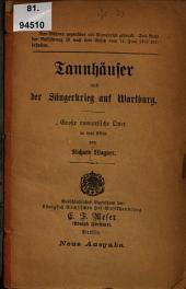 Tannhäuser und der Sängerkrieg auf Wartburg: große romantische Oper in drei Akten