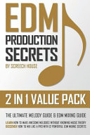 Edm Production Secrets  2 in 1 Value Pack  PDF