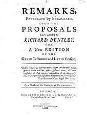 Dr. Richard Bentley's Proposals for Printing a New Edition of the Greek Testament: And St. Hierom's Latin Version