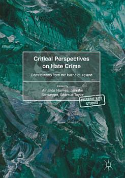 Critical Perspectives on Hate Crime PDF