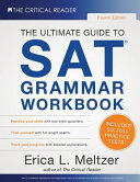 The Ultimate Guide to SAT Grammar Workbook  4th Edition PDF