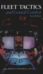 Fleet Tactics and Coastal Combat: Second Edition
