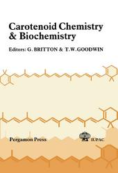 Carotenoid Chemistry and Biochemistry: Proceedings of the 6th International Symposium on Carotenoids, Liverpool, UK, 26-31 July 1981