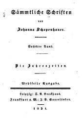 Sämmtliche Schriften: ¬Die Jahreszeiten, Band 6