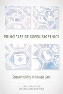 Principles of Green Bioethics PDF