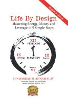 Life by Design  Mastering Energy  Money and Leverage in 9 Simple Steps PDF