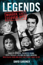 Legends - Murder, Lies and Cover-Ups
