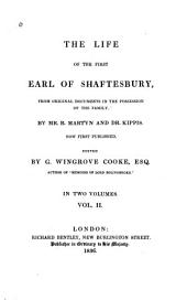 The Life of the First Earl of Shaftesbury: From Original Documents in the Possession of the Family, Volume 2