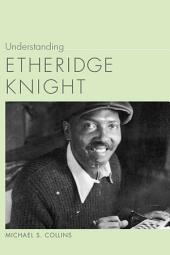 Understanding Etheridge Knight