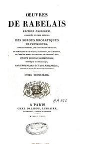 Oeuvres de Rabelais: éd. variorum, augmentées de pièces inédites, des Songes drolatiques de Pantagruel ... ; et d'un nouveau commentaire historique et philologique par Esmangart et Eloi Johanneau, Volume3