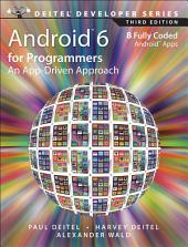Android 6 for Programmers: An App-Driven Approach, Edition 3