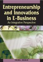 Entrepreneurship and Innovations in E Business  An Integrative Perspective PDF
