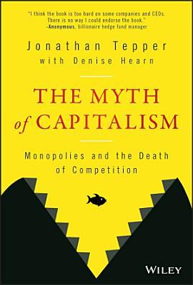 The Myth of Capitalism
