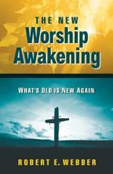 The New Worship Awakening PDF