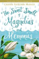 The Sweet Smell of Magnolias and Memories PDF